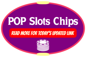 Pop Slots Chips Update
